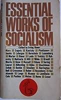 Essential Works of Socialism