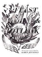 Feast, Famine & Potluck