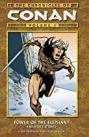 The Chronicles of Conan, Volume 1: Tower of the Elephant & Other Stories