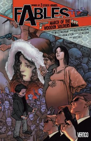 Fables Vol. 4: March of the Wooden Soldiers (Fables