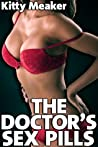 The Doctor's Sex Pills (Rough Sex With Doctor And Nurse)