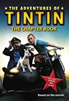 The Adventures of Tintin: The Mystery of the Missing Wallets (Movie Tie-In)