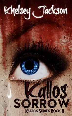 Kallos Sorrow (Kallos Series)