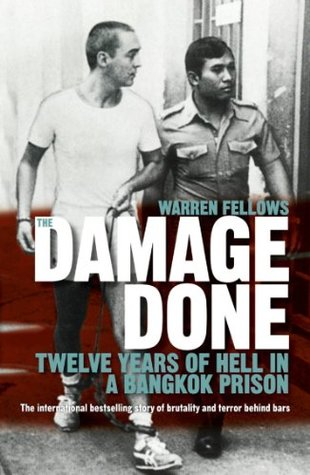 The Damage Done by Warren Fellows