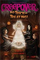 No Trick-or-Treating!: Superscary Superspecial (You're invited to a Creepover)