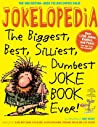 Jokelopedia: The ...