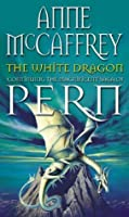 The White Dragon (Dragonriders of Pern)