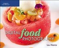 Digital Food Photography, 1st Edition