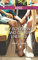 My Boyfriend and Other Enemies (Harlequin Kiss)