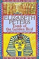 Tomb of the Golden Bird (Amelia Peabody #18)