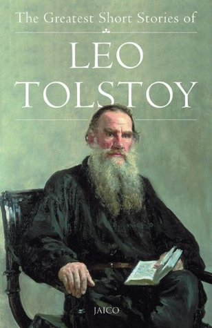 The Greatest Short Stories of Leo Tolstoy