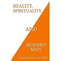Reality, Spirituality, and Modern Man