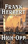 High-Opp by Frank Herbert