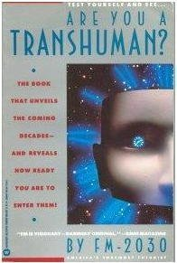 Are You a Transhuman Monitoring and St