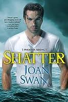 Shatter (Phoenix Rising, #4)