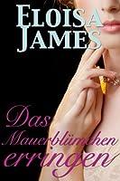Das Mauerblümchen erringen (German Edition)