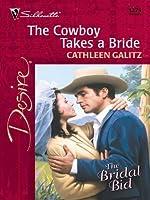 The Cowboy Takes a Bride (Harlequin Desire)