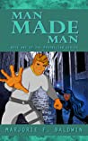 Man Made Man (Phoenician #1)