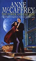 The Tower And The Hive (The Tower & Hive Sequence)