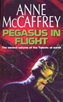 Pegasus In Flight (The Talent Series Book 2)