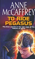 To Ride Pegasus (The Talent Series)