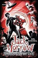 Jack Morrow und das Grab der Zeit