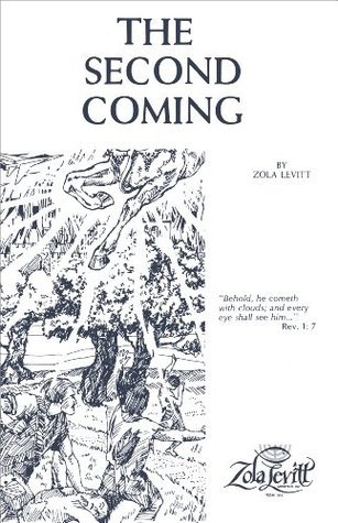 The Second Coming - Zola Levitt