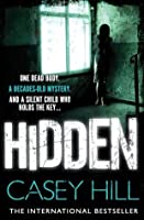 Hidden (CSI Reilly Steel, #3)