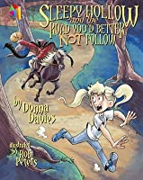 Sleepy Hollow and the Road You'd Better Not Follow (KiteReaders Monster Series)