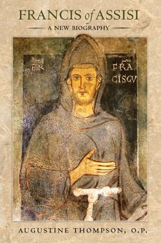 Francis of Assisi: A New Biography