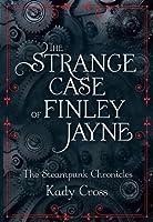 The Strange Case of Finley Jayne (Steampunk Chronicles, #0.5)