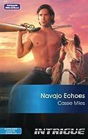 Navajo Echoes (Bodyguards Unlimited, Denver, CO)