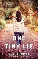 One Tiny Lie (Ten Tiny Breaths, #2)