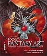 Pocket Fantasy Art: The Very Best in Contemporary Fantasy Art & Illustration