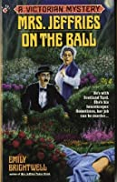 Mrs. Jeffries on the Ball (Victorian Mystery)