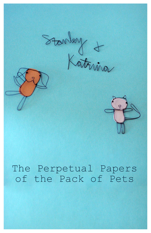 The Perpetual Papers of the Pack of Pets