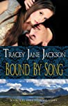 Bound by Song (Cauld Ane, #4)