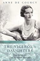 The Viceroy's Daughters (Women in History)
