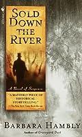 Sold Down the River (Benjamin January)