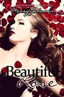 Beautiful Rose (Beautiful Rose, #1)