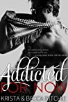 Book cover for Addicted for Now (Addicted, #2)