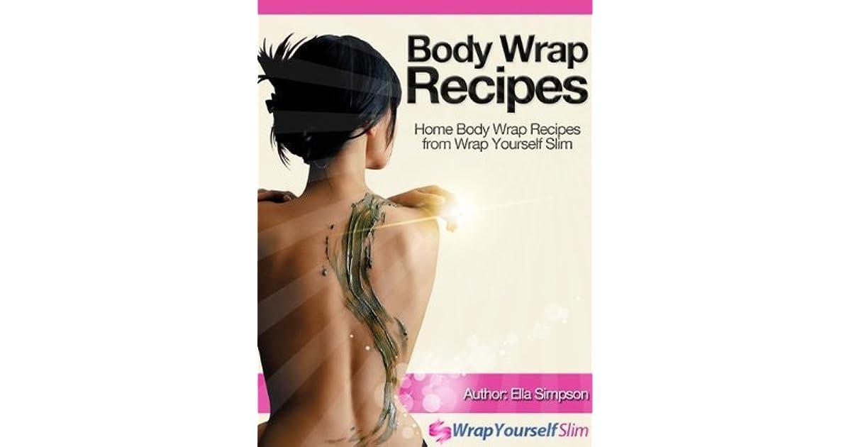 Body wrap recipes home body wrap recipes from wrap yourself slim body wrap recipes home body wrap recipes from wrap yourself slim by ella simpson solutioingenieria Images
