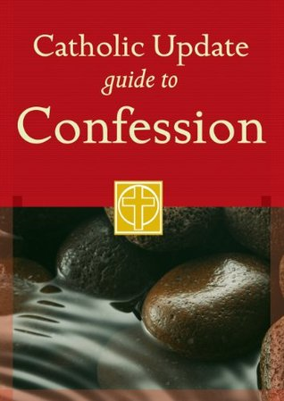 Catholic Update Guide to Confession (Catholic Update Guides)