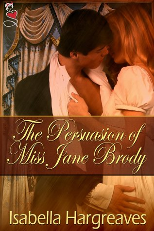 The Persuasion of Miss Jane Brody