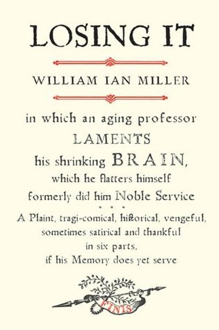 Losing-It-In-which-an-Aging-Professor-Laments-His-Shrinking-Brain-