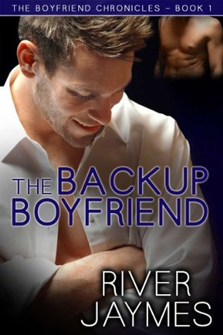 The Backup Boyfriend (The Boyfriend Chronicles, #1)