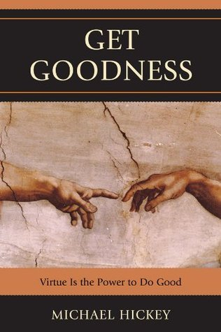 Get-Goodness-Virtue-is-the-Power-to-Do-Good-