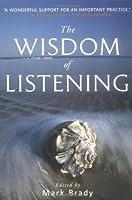 The Wisdom of Listening