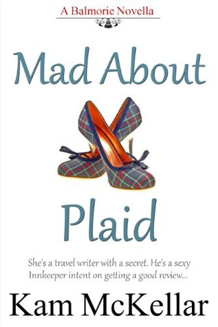 Mad About Plaid (MacLarens of Balmorie, #1)