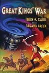 Great Kings' War (Lord Kalvan Book 2)